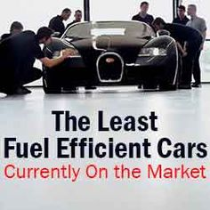 A List Of The Least Fuel Efficient Cars Curly On Market