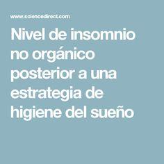 Nivel de insomnio no orgánico posterior a una estrategia de higiene del sueño