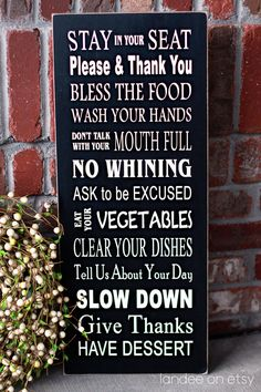 Dinner Table Rules Subway Art wooden sign by LandeeOnEtsy Bless The Food, Table Manners, Subway Art, Vinyl Lettering, Wall Quotes, Dinner Table, Wooden Signs, Sweet Home, House Design