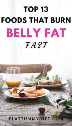 17 best fat burning foods to lose belly fat fast and naturally. These belly fat flattening foods will help reduce bloating and keep your gut healthy. Burn Belly Fat Fast, Belly Fat Loss, Fat Loss Diet, Weight Loss Workout Plan, Diet Plans To Lose Weight, How To Lose Weight Fast, Fat Workout, Lose Weight Running, Losing Weight