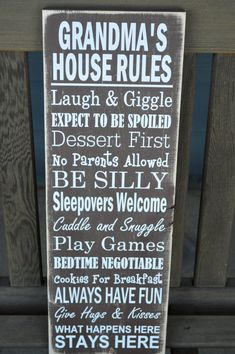 Mothers Day Gift  Grandmas House Rules Sign by JMarieSigns, $35.00 Nana Gifts, Christmas Gifts For Grandma, Gifts For Mom, Diy Gifts, Birthday Gifts For Grandma, Christmas Ideas, Grandmother Gifts, Great Grandma Gifts, Mother Day Gifts