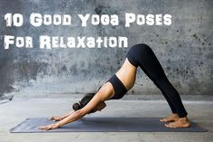 good yoga pose for relaxation