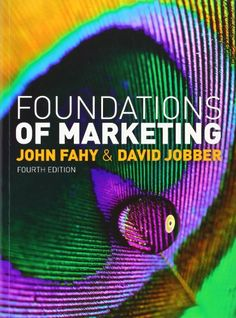 Foundations of Marketing by John Fahy & David Jobber, 4th edition.