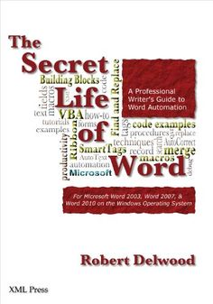 The Secret Life of Word ebook by Robert Delwood - Rakuten Kobo Secret Life, The Secret, Computer Programming, Microsoft Word, This Book, Coding, Words, Writers, Fields