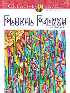Creative Haven Floral Frenzy Coloring Book (Creative Haven Coloring Books) by Miryam Adatto http://www.amazon.com/dp/0486793508/ref=cm_sw_r_pi_dp_1mt4vb1Y3J4B4