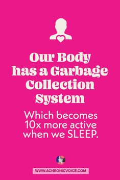 Our body has a garbage collection system known as the Glymphatic System, which becomes 10 times more active when we are asleep. They take out protein trash like amyloid-beta, which leads to neurodegenerative diseases like Alzheimer's. #alzheimersDisease #ChronicIllness #sleep