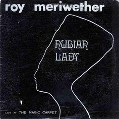 Roy Meriwether - Nubian Lady