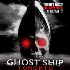GHOST SHIP TORONTO  #Halloween2016 Halloween 2016, Halloween Party, Party Tickets, Ghost Ship, Seas, Toronto, Movie Posters, Film Poster, Billboard