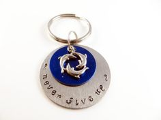 Hand stamped never give up keychain by jewelryandmorebykat on Etsy