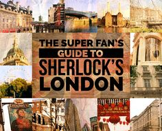 BUZZFEED (December 4, 2014) ~ The Definitive Guide To Sherlock Holmes' London
