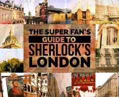 The Super Fan's Guide To Sherlock's London