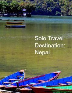 Solo Travel Destination: Nepal http://solotravelerblog.com/solo-travel-destination-nepal/