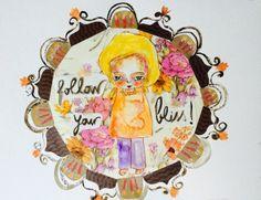Uplifting Words and Art: Day 140 - Follow your Bliss - mandala, mixed media art by susana Tavares