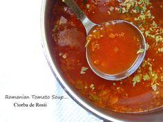 "Home Cooking In Montana: Romanian Tomato Soup... or ""Ciorba de Rosii"""