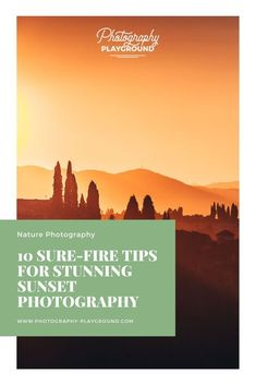 10 Sure-Fire Tips for Stunning Sunset Photography | A step-by-step plan for sunset photography at Photography Playground full of sunset photography tips for stunning sunset photos. It shares the best sunset photography settings, how to compose your sunset pictures, and best gear for sunset photography. #travelphotographytips #sunsetphotography #sunsetphotos #sunsetphototutorial #sunsetphotographytips Landscape Photography Tips, Photography Basics, People Photography, Camera Photography, Light Photography, Photography Tutorials, Amazing Photography, Travel Photography, Fireworks Photography
