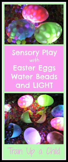 Sensory Play with Easter Eggs, Water Beads and Light - This was an amazing sensory experience.  It was fun to see how the lights changed the colors of the eggs and the water beads.