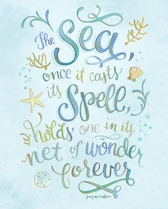 The Sea Once It Casts Its Spell of Wonder - Jacques Cousteau Quote - Art Print Jacques Cousteau, Art Prints Quotes, Art Quotes, Inspirational Quotes, Quote Art, Mermaid Quotes, Mermaid Art, Mermaid Song, Unicorn Quotes