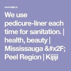 We use pedicure-liner each time for sanitation. Pedicure, Health And Beauty, Places, Pedicures, Toe Polish, Lugares, Toenails