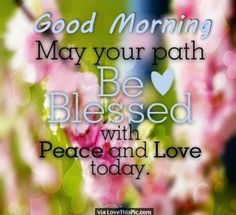 Good Morning May Your Day Be Blessed good morning good morning quotes inspirational good morning quotes beautiful food morning quotes good morning quotes for friends and family