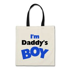 I'm Daddy's Boy Blue and Black Text Tote Bags