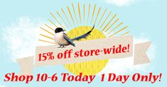 Spring is right around the corner, but the deal of the day is here now! Click below for the storewide discount today!