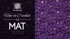This video crochet tutorial will help you learn how to crochet the mat stitch. This stitch creates a dense but delicate looking fabric. The mat stitch would be great for sweaters, blankets, and skirts!