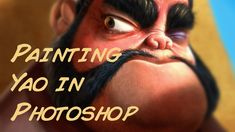 Photoshop Demo - Painting Yao from Mulan Time Lapse