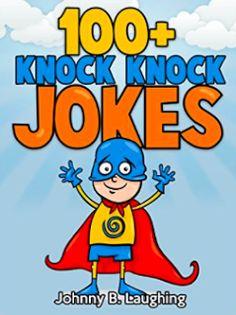 M. J. Joachim's Writing Tips, Reviews & More: Book Review: 100+ Knock Knock Jokes by Johnny B. L...