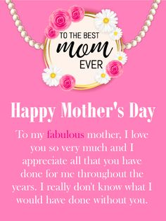 """I am Thankful - Happy Mother's Day Card: If your mother loves pearls, you can be sure she will especially love this elegant Mother's Day card! It was specifically designed to be sent from a daughter who thinks her mother is fabulous! It features a pearl necklace that displays pretty flowers and the thoughtful words, """"To The Best Mom Ever"""". So let your mother know that her daughter appreciates all that she has done by wishing her a Happy Mother's Day today!"""