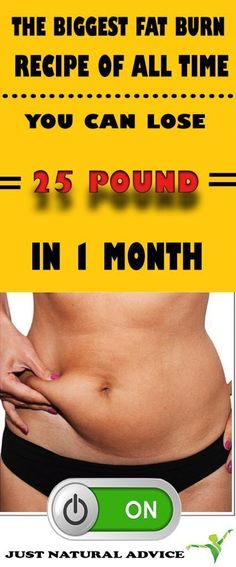 LOSE 25 POUNDS IN JUST ONE 1 MONTH WITH THE BIGGEST FAT BURN RECIPE!