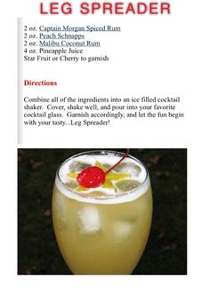 The Legs Spreader Drink- has the absolutely perfect blend of spiced rum, peach schnapps, coconut rum, and pineapple juice. Liquor Drinks, Cocktail Drinks, Cocktail Recipes, Beverages, Smoothies, Happy Drink, Alcohol Drink Recipes, Drink Specials, Partys