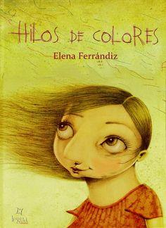 """""""Hilos de colores"""" - Elena Ferrándiz (Legua)"""
