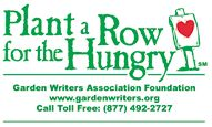 Garden writers are asked to encourage their readers/listeners to plant an extra row of produce each year and donate their surplus to local food banks, soup kitchens and service organizations to help feed America's hungry.