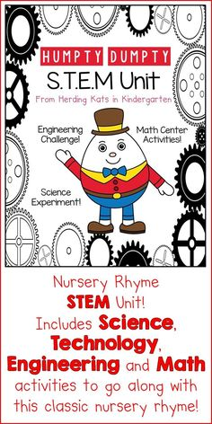 STEM Nursery Rhyme unit for Humpty Dumpty! Includes retelling and sequencing activities, 2 science experiments, an engineering challenge and technology and math tie ins!
