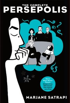 """""""The Complete Persepolis""""— Marjane Satrapi. A modern classic of growing up in 1970s Iran told with lucidity, humor, unpretentiousness and an undercurrent of desperation that we Americans can only vaguely imagine, though this book will have you feeling every minute of it."""