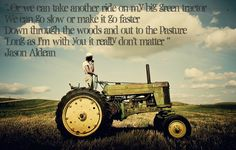 Jason Aldean- Big green tractor