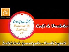 Lecția 26 -Dicționar de Expresii 4 - Lecții de Vocabular in Limba Germană - YouTube Youtube, Youtubers, Youtube Movies