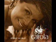 Carola - Jag har hört om en stad ovan molnen - YouTube
