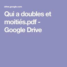 Qui a doubles et moitiés.pdf - GoogleDrive