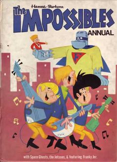 The Impossibles - Hanna Barbera                                                                                                                                                                                 More