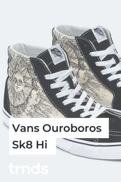 Vans Taps Ancient Egyptian Ouroboros Artwork for a Bold Sneaker Pack Nike Air Force, Nike Air Max, Vans Hi, Sk8 Hi, Air Max 95, Sun Moon, Vans Old Skool, Fashion Games, Egyptian