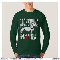 #Dachshund World's #Best Dad T-Shirt