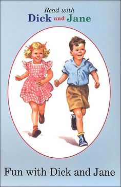 See Jane. See Jane run. Run, Jane, run! See Dick. See Dick run. Run, Dick, run. My Childhood Memories, Sweet Memories, School Memories, School Days, Childhood Toys, Childhood Friends, Childhood Education, Early Childhood, School Stuff