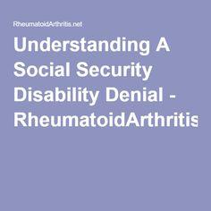 Understanding A Social Security Disability Denial - RheumatoidArthritis.net