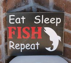 Eat, Sleep FISH, Repeat Wooden Sign. Father's Day Sign.