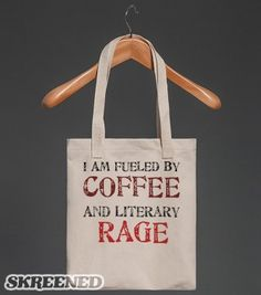 Coffee and Literary Rage Tote - HuckleberryCyn's Designs