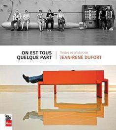 On est tous quelque part - Jean-René Dufort Maisie Williams, Serena Williams, Arafat, Free Ebooks, Public, Book Format, Coups, Oslo, Canada