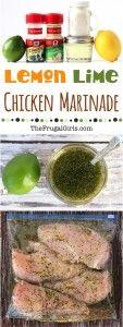 Lemon Lime Chicken Marinade Recipe from TheFrugalGirls.com