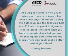 How can you learn to better manage your time, so you can accomplish the most important tasks? Listen to this podcast for some quick tips. Play Episode, School Quotes, Professional Development, Quotable Quotes, Classroom Management, Counseling, Leadership, Communication, Improve Yourself