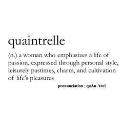 Quaintrelle...